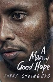 A Man of Good Hope: One Man's Extraordinary Journey from Mogadishu to Tin Can Town by Jonny Steinberg - Vintage Publishing - ISBN Somali Refugees, Catherine Cookson, Every Day Book, If I Stay, Book Summaries, Best Selling Books, Book Recommendations, Audio Books, Things To Think About