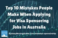 Moving to Australia Tips | Expat Life | Living Abroad | Moving Overseas | 10 Mistakes People Make When Applying for Visa Sponsoring Jobs in Australia