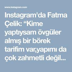 """Instagram'da Fatma Çelik: """"Kime yaptıysam övgüler almış bir börek tarifim var,yapımı da çok zahmetli değil ama sunumu ve lezzeti tam not alır Ispanaklı Sodalı Börek…"""""""