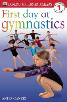 DK Readers: First Day at Gymnastics (Level 1: Beginning to Read) by Anita Ganeri. $3.99. Publisher: DK CHILDREN; 1st edition (August 1, 2002). Reading level: Ages 5 and up. Publication: August 1, 2002. Author: Anita Ganeri. Series - DK READERS