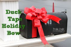 Doodle Craft...: Duck Tape® Holiday Mailbox Bow!