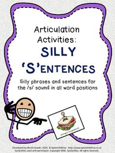 Silly SentencesThis product makes articulation practice at the phrase and sentence level more fun!The product contains 13 pages of silly phrases and sentences (with visuals), featuring the s-sound in all word positions. Silly Sentences, Phrases And Sentences, Articulation Activities, Easel Activities, Student Data, Therapy Ideas, Speech And Language, Teacher Newsletter, Speech Therapy