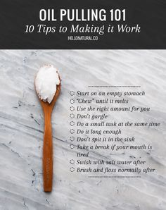 OIL PULLING 101: 10 Tips for Making It Work | Benefits of Oil Pulling with Coconut Oil | HelloGlow.co