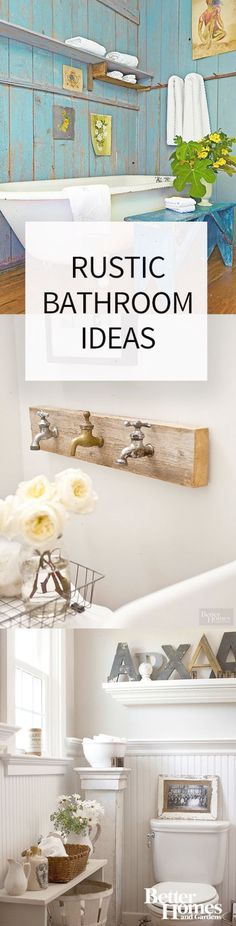 Small and large bathrooms alike can benefit from these rustic bathroom ideas. Even if youre decorating on a budget these country-inspired spaces can inspire you to DIY the relaxing bathroom of your dreams.