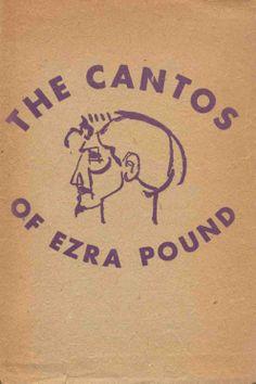 """""""The Cantos"""", Ezra Pound (1885-1972) Publicação: New York: New Directions, 1948. 1ª ed. Perfil de Pound: Gaudier-Brzeska."""