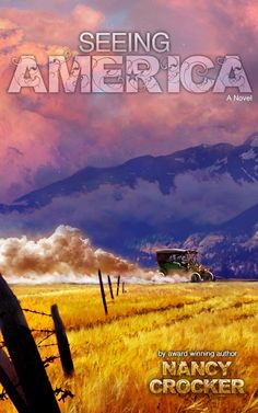 Nancy Crocker on Blog Tour for Seeing America, February 22-March 11 #HistoricalFiction