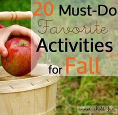 20 Must-Do Favorite Activities for Fall via Inner Child Fun