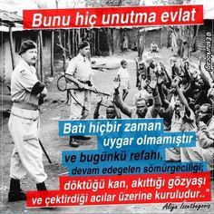Bunu hiç unutma evlat Batı hiçbir zaman uygar olamamıştır. #aliyaizzetbegoviç #OsmanlıDevleti