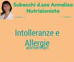 Intolleranze ed Allergie Alimentari, che fare? Facciamo un pò di chiarezza su queste piaghe del secolo