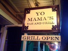 Yo Mama's Bar & Grill; NOLA.  AWARD WINNING BURGERS!   All burgers made from 1/2 pound choice ground beef, seasoned with our special recipe and dressed with lettuce, tomato, mayonnaise and onions.  Choice of baked potato or side salad.  Amazing!!!