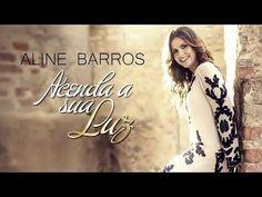 Aline Barros 2018 – Acenda a Sua Luz Cd Completo http://videosgospel.net/aline-barros-2018-acenda-a-sua-luz-cd-completo/