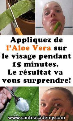 Appliquez de l'Aloe Vera sur le visage pendant 15 minutes. Le résultat va vous surprendre! #aloe #vera #visage #soins #peau