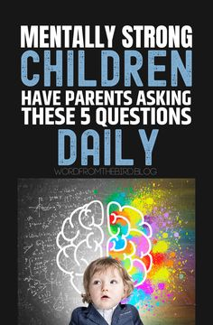 Emotionally Healthy Kids Have Parents Who Ask These 5 Questions Daily- Word From The Bird Parenting hacks for raising emotionally and mentally healthy kids. Ask these 5 questions daily to help your child thrive emotionally and mentally. Kids And Parenting, Parenting Hacks, Single Parenting, Teaching Kids, Kids Learning, Daily Word, Mentally Strong, Kids Behavior, Parents