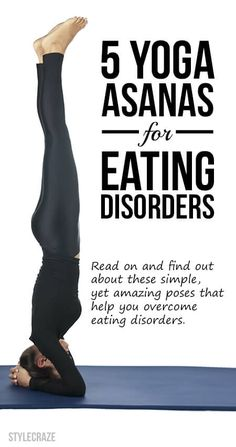 Yoga Asanas For Eating Disorders.