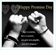 25 Best 25 Happy Promise Day Quotes And Image Images Day Quotes
