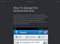 http://blog.mengto.com/how-to-design-for-android-devices/ Android.