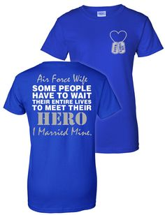 Air Force Wife T-Shirt Some People Have To Wait by ShirtMakers