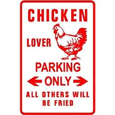 Chicken Lover Parking Sign (Walking Hen) from My Pet Chicken