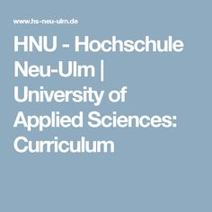 HNU - Hochschule Neu-Ulm | University of Applied Sciences: Curriculum