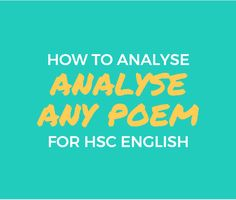 Looking at your related text and struggling on how to analyse poems for HSC English? Let's start at square one with this step-by-step guide!