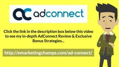 "AdConnect Review - https://www.youtube.com/watch?v=3FatERXLsmw - AdConnect Bonus - Whether you are new to business or not, you shouldn't miss to underestimate the term ""organized"". Being organized is a foundation of being productive. When you say organized, it doesn't mean that you have to clean your office or other essential things. Being organized has a broad and extensive scope. The real organization is a mental state and describes on how you think."