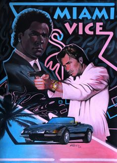 "Beautiful ""Miami Vice "" metal poster created by Anton Atanasov. Our Displate metal prints will make your walls awesome. Miami Vice Theme, Miami Wallpaper, 80s Posters, The Wedding Singer, Don Johnson, Film Inspiration, Classic Tv, Star Wars, Vaporwave"