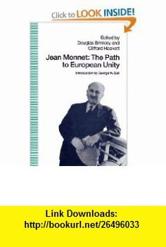 Jean Monnet The Path to European Unity (9780312086084) Douglas Brinkley, Clifford Hackett , ISBN-10: 0312086083  , ISBN-13: 978-0312086084 ,  , tutorials , pdf , ebook , torrent , downloads , rapidshare , filesonic , hotfile , megaupload , fileserve