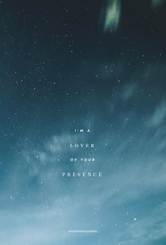 """I'm A Lover of Your Presence"" by Bryan & Katie Torwalt // Phone screen format // Like us on Facebook www.facebook.com/worshipwallpapers // Follow us on Instagram @worshipwallpapers"