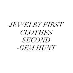 Jewelry quotes, love jewelry
