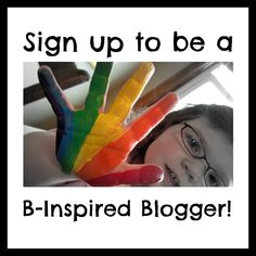 Are you a creative mama blogger?  I'd love to have you contribute to B-Inspired Mama!  There are lots of ways to get involved and promote your own blog in the process.  Find out how to get the inside scoop and exclusive opportunities to contribute at B-InspiredMama.com!
