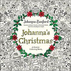 Amazon.com: Johanna's Christmas: A Festive Coloring Book for Adults (9780143129301): Johanna Basford: Books