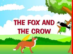 Watch this interesting video of the fox and the crow story in English, one of the much loved short stories (from Aesop's fables) kindergarten kids like to li...