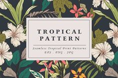 Tropical flower pattern by Graphic Box on @creativemarket
