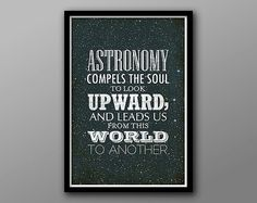 Astronomy Compels // Astronomy Geek Plato Quote Poster // Retro Typography and Space Themed Art Print on Etsy, $18.00