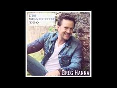 "GREG HANNA : ""I'M SEARCHIN' TOO""   (Official Audio)"