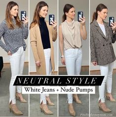 Neutral style, white jeans and nude pumps, one look four ways, white denim outfits, neutral style for women over 40, over thirty styles for women Denim Outfits, Mom Outfits, Simple Outfits, Over 50 Womens Fashion, Women's Fashion, Neutral Style, Capsule Outfits, Nude Pumps, Office Style