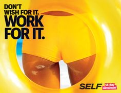 Don't Wish For It. Work For It. SELF 14-Day Slimdown. #14in14