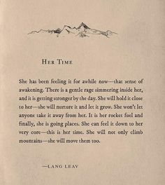 Wise words written by Lang Leav Now Quotes, Great Quotes, Quotes To Live By, Life Quotes, Inspirational Quotes, Basic Quotes, Quotes On Freedom, Quotes On Self Love, Worth It Quotes