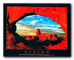 """Vision is the art of seeing what is invisible to others. """"This stunning poster is sure to add calm and motivating feel to your room. This poster captures the image of Vision Motivational Grand Canyon. Will create a new sense of charm and wonder in your home decor. This nature inspired wall art will look great in your living room, a spare bedroom or even in your entryway spaces. Hurry up and order this poster which ensures durable quality with perfect color accuracy. Make your order today!"""