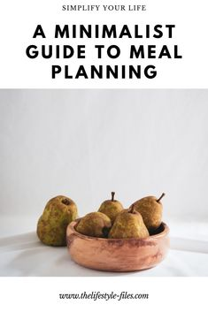 Practical tips to simplify meal planning /// simplify your life / simple living / slow living / minimalism / organizing tips