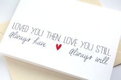 Love Card. Valentines Day Card. Anniversary Card. Simple and Sweet Poem- Then Still Have Will. $4.00, via Etsy.