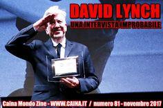 """Intervista """"improbabile"""" al regista David Lynch. I suoi film, le sue ispirazioni, la sua arte ... e qualche aneddoto gustoso!"""