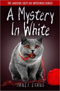 Amazon.com: A Mystery In White: ( The Lakeside Cozy Cat Mystery Series - Book 2 ) (9781530148295): Janet Evans: Books