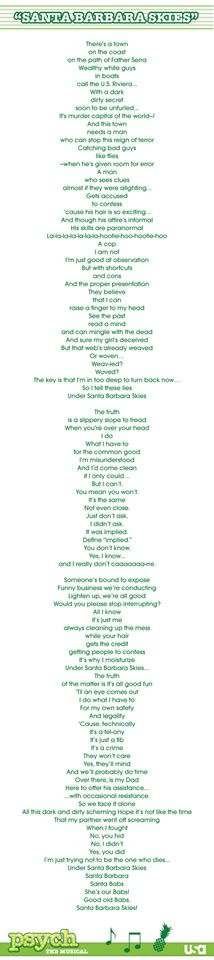 Psych the musical lyrics to Santa Barbra Skies :)