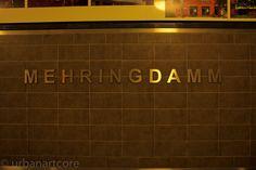 U-Bahn Meringdamm - #city, #Schild, #sign, #Stadt, #Transportation, #Verkehrsmittel