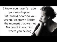 First Dance Song Ideas: Adele - Make you feel my love lyrics I Lived Lyrics, I Miss You Lyrics, My Love Lyrics, My Love Song, Me Me Me Song, Love Songs, First Dance Songs, Music Songs, Music Videos