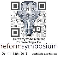 2013 Reform Symposium E-Conference (RSCON)