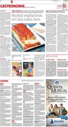 Título: Receitas vegetarianas em dois novos livros. Veículo: A Tarde. Data: 29/10/2015 Cliente: Editora Alaúde