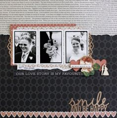 Kaisercraft Always & Forever - Leonie Neal-Dawson Scrapbook Pages, Scrapbook Layouts, Scrapbooking Ideas, Wedding Scrapbook, Photo Layouts, Always And Forever, Love Story, Paper Art, My Favorite Things