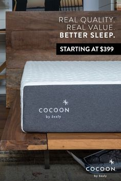 A Sealy quality mattress delivered to your door. Not all mattresses are created equal. This mattress was designed and tested with over 100 prototypes during the two-year journey to develop a shippable mattress that measures up to Sealy's standards of quality and durability. The result is the Cocoon. Try it for up to 100 nights. Satisfaction guaranteed. Starting at $399.